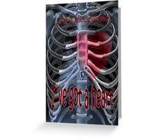 I´ve got a heart Greeting Card