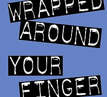 wrapped around your finger by Allibear87