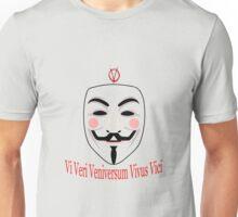 Vi Veri Veniversum Vivus Vici Unisex T-Shirt
