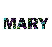 MARY Paint Splatter Name - Black Background Photographic Print