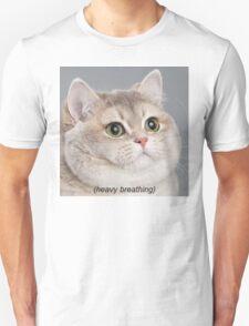 Heavy Breathing Cat Unisex T-Shirt