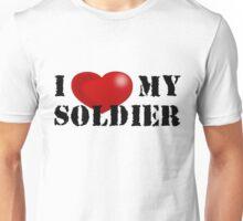 I Love My Soldier Unisex T-Shirt