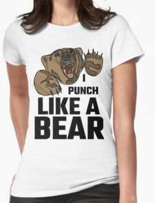 I Punch Like A Bear Womens Fitted T-Shirt