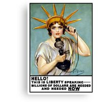 This Is Liberty Speaking -- World War I Canvas Print
