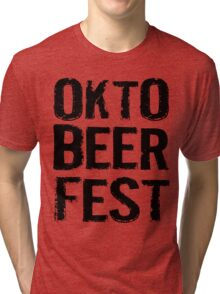Okto Beer Fest Tri-blend T-Shirt