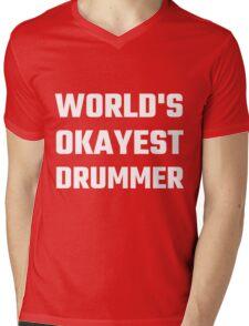 World's Okayest Drummer Mens V-Neck T-Shirt