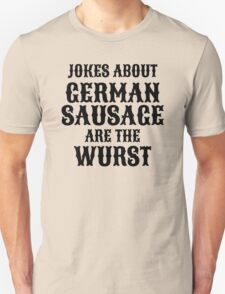 German Sausage Pun T-Shirt