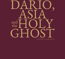 Dario, Asia and the Holy Ghost Unisex T-Shirt