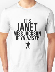 Miss Jackson if ya NASTY! T-Shirt