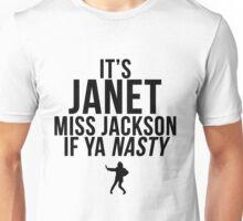 Miss Jackson if ya NASTY! Unisex T-Shirt