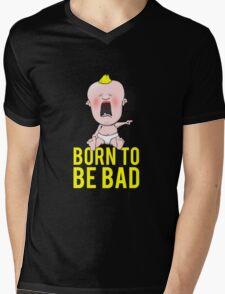 Born To Be Bad Baby Mens V-Neck T-Shirt