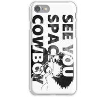 Cowboy Bebop See You Space Cowboy iPhone Case/Skin