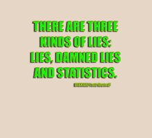 disraeli quote - lies and statistcs Unisex T-Shirt