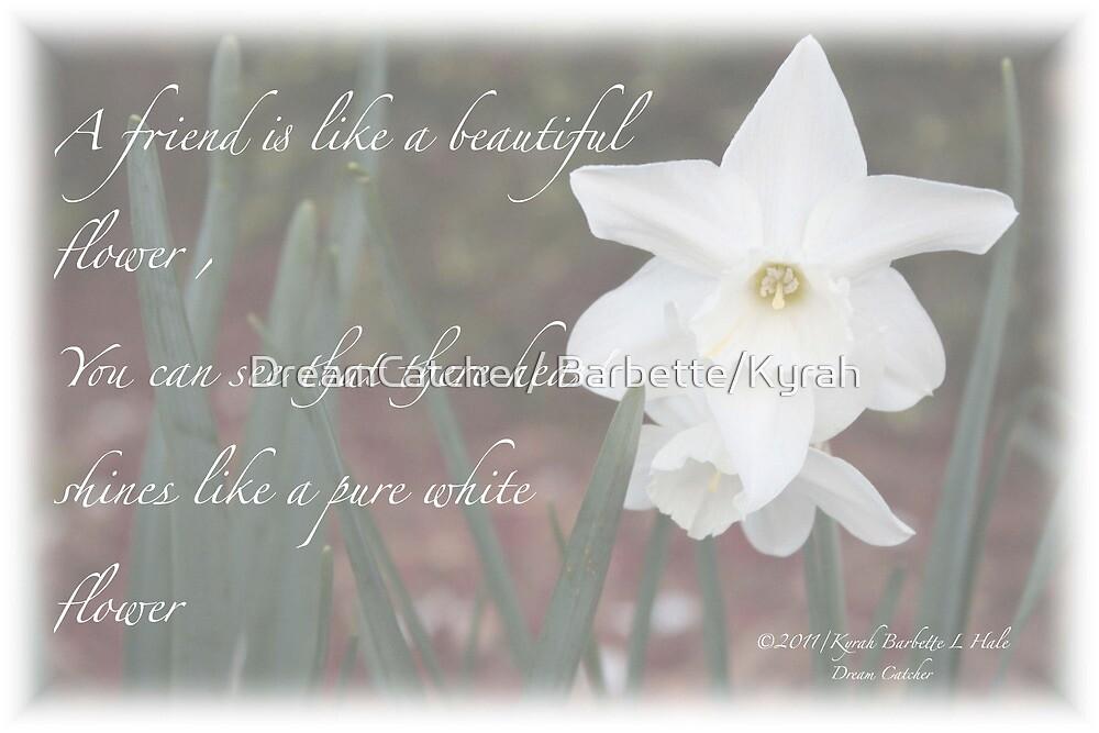 White flower by DreamCatcher/ Kyrah