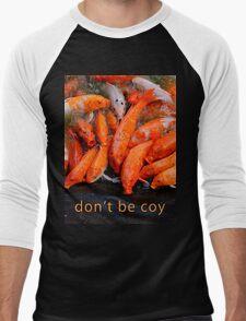 don't be coy #1 Men's Baseball ¾ T-Shirt
