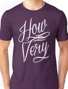 How Very Heathers Movie Parody Unisex T-Shirt