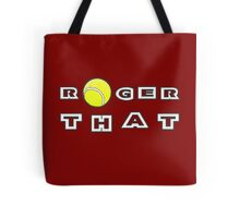Roger That - Tennis Masters Tote Bag