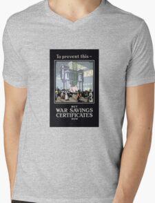 To Prevent This -- Buy War Savings Certificates Mens V-Neck T-Shirt