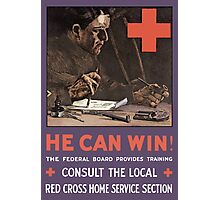 He Can Win! WWI Red Cross  Photographic Print