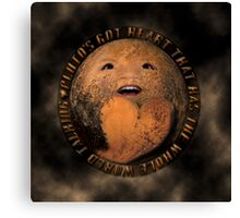 PLUTO'S GOT ♥ THAT HAS THE WHOLE WORLD TALKING-VERSION TWO..-PICTURE-PILLOW-TOTE BAG ECT. Canvas Print