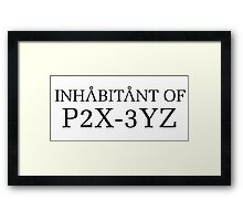 Stargate SG1 - Inhabitant of P2X-3YZ Framed Print