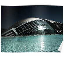 The City of Arts and Science, Valencia Spain Poster