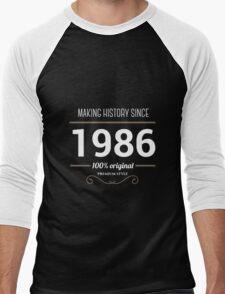 Making history since 1986 Men's Baseball ¾ T-Shirt