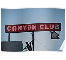 Route 66 - Canyon Club Neon Poster