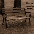 Come...Sit a While by Dawn di Donato