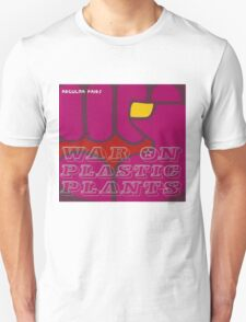 War on Plastic Plants T-Shirt