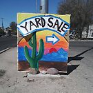 Best Yard Sale Sign I've Seen by J.D. Bowman