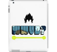 What Would Vegeta Do? iPad Case/Skin