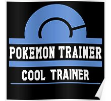 Pokemon Trainer - Cool Trainer Poster