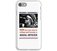 Become A Naval Officer -- WW2 iPhone Case/Skin