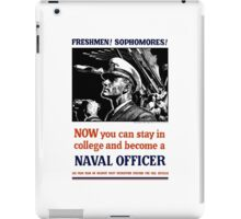 Become A Naval Officer -- WW2 iPad Case/Skin