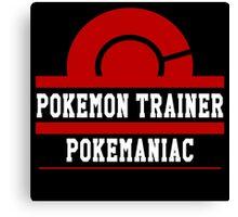 Pokemon Trainer - Pokemaniac Canvas Print