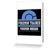 Pokemon Trainer - Pokemon Breeder Greeting Card