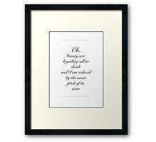 Johnny Quid Monologue Excerpt Framed Print