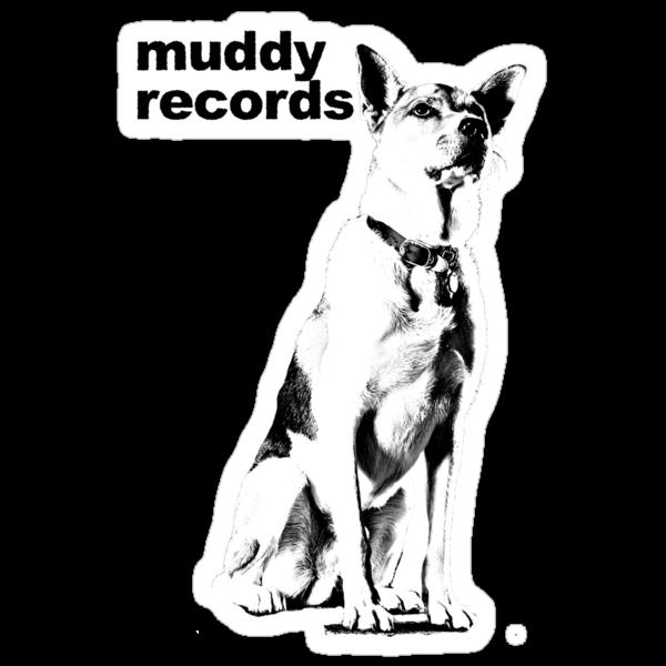 Muddy with Text by muddyrecords