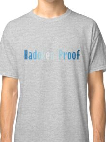 Hadoken proof Classic T-Shirt