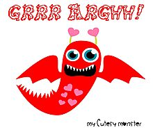My Cutesy Monster Grrr Argh T Shirt and Hoodie 06 Photographic Print