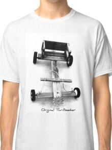 Original Thrillseeker Classic T-Shirt
