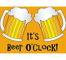 It's Beer O'Clock Funny Oktoberfest Frothy Pint Glasses Photographic Print