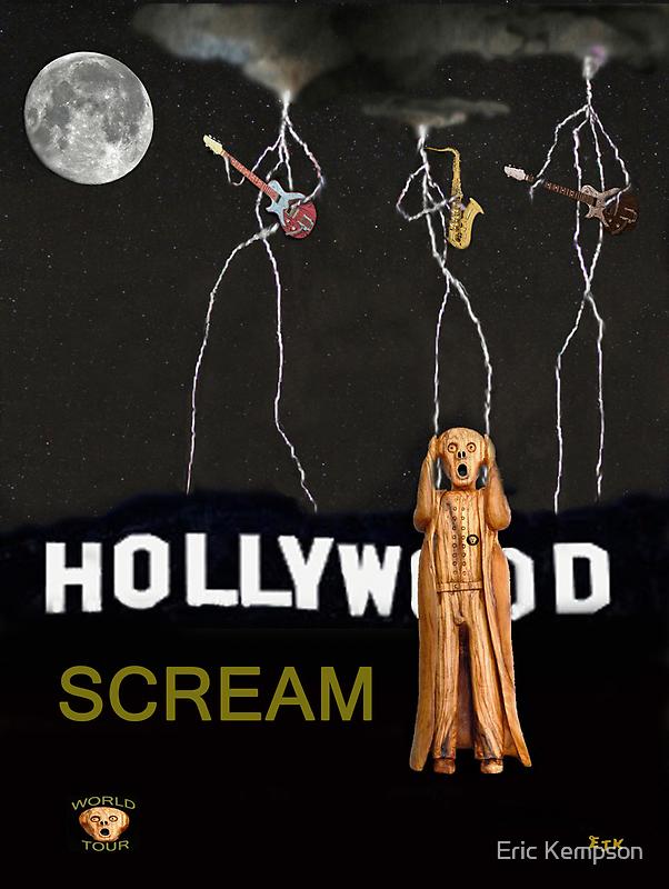 Hollywood Scream by Eric Kempson