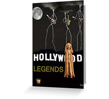 Hollywood Legends  Greeting Card