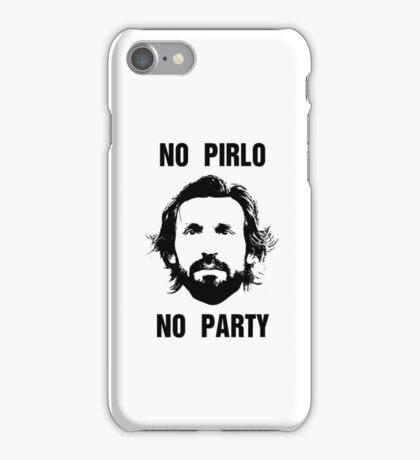 No Pirlo No Party iPhone Case/Skin