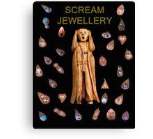 Scream Jewellery Canvas Print