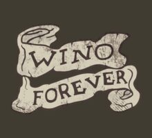 Wino Forever by fixtape