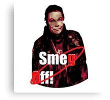 Smeg Off! Canvas Print