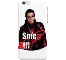 Smeg Off! iPhone Case/Skin